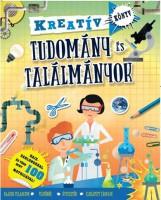 TUDOMÁNY ÉS TALÁLMÁNYOK - KREATÍV KÖNYV - Ekönyv - VENTUS LIBRO KIADÓ
