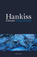 DIAGNÓZISOK - Ekönyv - HANKISS ELEMÉR