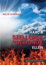 HARC A SZELLEMEK ÉS DÉMONOK ELLEN - ÚJ! - Ekönyv - CEDAMUS, MELIN