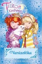 TITKOS KIRÁLYSÁG 20. - VARÁZSFÓKA - Ekönyv - BANKS, ROSIE