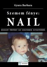 SZEMEM FÉNYE: NAIL - Ekönyv - GYURA BARBARA