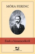 Ének a búzamezőkről - Ekönyv - Móra Ferenc