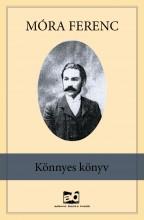 Könnyes könyv - Ekönyv - Móra Ferenc