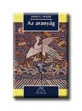 AZ ARANYÁG - Ekönyv - FRAZER, G. JAMES