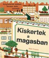 KISKERTEK A MAGASBAN - Ekönyv - FRANKS, MATT