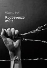 KÖDBEVESZŐ MÚLT - Ekönyv - RÓZSÁS JÁNOS
