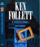 A MODIGLIANI-BOTRÁNY (új!) - Ekönyv - FOLLETT, KEN
