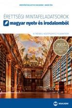 ÉRETTSÉGI MINTAFELADATSOROK MAGYAR NYELV ÉS IRODALOMBÓL -12 ÍRÁSB.KÖZÉPSZ.2017 - Ebook - BRENYÓNÉ MALUSTYIK ZSUZSANNA, JANKAY ÉVA