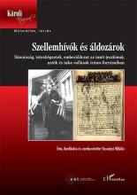 SZELLEMHÍVÓK ÉS ÁLDOZÁROK - Ekönyv - VASSÁNYI MIKLÓS
