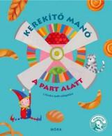 KEREKÍTŐ MANÓ - A PART ALATT - Ebook - J. KOVÁCS JUDIT
