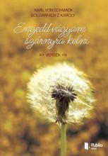 Engedd vágyam szárnyra kelni - Ekönyv - Bolgárfalvi Z Károly
