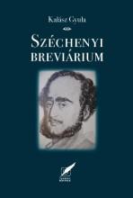 SZÉCHENYI BREVIÁRIUM - Ekönyv - KALÁSZ GYULA