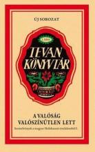 A VALÓSÁG VALÓSZÍNŰTLEN LETT - TEVAN KÖNYVTÁR 5. - Ekönyv - TÖRÖK DALMA