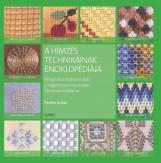 A HÍMZÉS TECHNIKÁINAK  ENCIKLOPÉDIÁJA - Ekönyv - BROWN, PAULINE