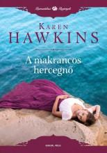 A MAKRANCOS HERCEGNŐ - Ekönyv - HAWKINS, KAREN