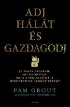 ADJ HÁLÁT ÉS GAZDAGODJ - Ekönyv - GROUT, PAM