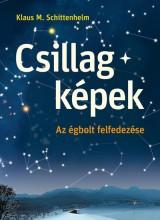 CSILLAGKÉPEK - AZ ÉGBOLT FELFEDEZÉSE - Ebook - SCHITTENHELM, KLAUS M.