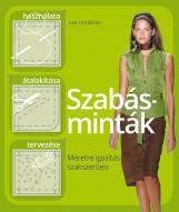 SZABÁSMINTÁK - MÉRETRE IGAZÍTÁS SZAKSZERŰEN - Ekönyv - HOLLAHAN, LEE