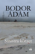 SINISTRA KÖRZET (5. KIADÁS 2017) - Ekönyv - BODOR ÁDÁM