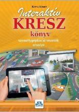 INTERAKTÍV KRESZ KÖNYV SZEMÉLYGÉPKOCSI-VEZETŐK RÉSZÉRE - 2017 - Ekönyv - KOTRA KÁROLY