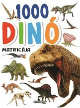 1000 DINÓ MATRICÁJA - FEHÉR - Ekönyv - NAPRAFORGÓ KÖNYVKIADÓ