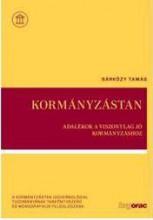 KORMÁNYZÁSTAN - ADALÉKOK A VISZONYLAG JÓ KORMÁNYZÁSHOZ - Ekönyv - SÁRKÖZY TAMÁS