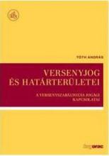VERSENYJOG ÉS HATÁRTERÜLETEI - Ekönyv - TÓTH ANDRÁS