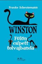 WINSTON - FÜLÖN CSÍPETT TOLVAJBANDA - Ekönyv - SCHEUNEMANN, FRAUKE