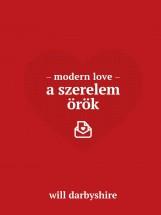 MODERN LOVE - A SZERELEM ÖRÖK - Ebook - DARBYSHIRE, WILL