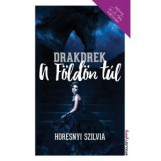 A FÖLDÖN TÚL - DRAKDREK - Ekönyv - HORESNYI SZILVIA
