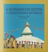 A BOUDHANATH SZTUPA ÉS ÚJJÁÉPÍTÉSÉNEK KRÓNIKÁJA - Ekönyv - DUSZA ERIKA