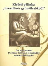 KISÜSTI PÁLINKA - SZESZFŐZÉS GYÜMÖLCSÖKBŐL - Ekönyv - DR. HÉRICS-TÓTH JENŐ