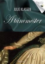 A TÁNCMESTER - ROMANTIKUS REGÉNYEK - Ekönyv - KLASSEN, JULIE