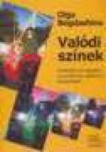 VALÓDI SZÍNEK - Ekönyv - BOGDASHINA, OLGA