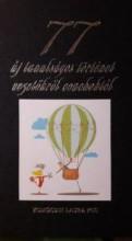 77 ÚJ TANULSÁGOS TÖRTÉNET VEZETŐKRŐL COACHOKTÓL - Ekönyv - BUSINESS COACH KFT.