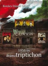 1956-OS DRÁMATRIPTICHON - Ekönyv - KOVÁCS DÁNIEL GÁBOR