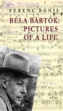 BÉLA BARTÓK: PICTURES OF A LIFE - Ekönyv - BÓNIS FERENC, FORDÍTÓ: SZÖLLŐSY JUDY