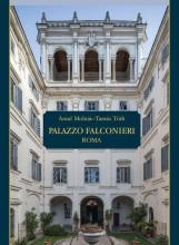 PALAZZO FALCONIERI ROMA - Ekönyv - ANTAL MOLNÁR, TAMÁS TÓTH
