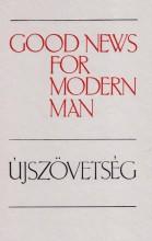 ÚJSZÖVETSÉG - ANGOL-MAGYAR - GOOD NEWS FOR MODERN MAN - - Ekönyv - KÁLVIN KIADÓ