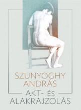 AKT- ÉS ALAKRAJZOLÁS - Ebook - SZUNYOGHY ANDRÁS