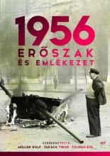 1956 - ERŐSZAK ÉS EMLÉKEZET - Ekönyv - JAFFA KIADÓ