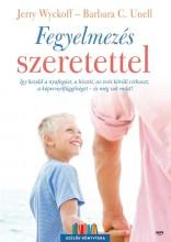 FEGYELMEZÉS SZERETETTEL - Ekönyv - WYCOFF, JERRY