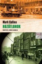 HAZÁTLANOK - Ebook - COLLINS, MARK