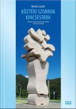 KÖZTÉRI SZOBROK KINCSESTÁRA - Ekönyv - KERTÉSZ LÁSZLÓ