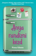 ANYA RANDIZNI KEZD - Ekönyv - GIBSON, FIONA