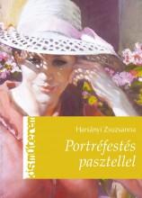 PORTRÉFESTÉS PASZTELLEL - KIS MŰTEREM - Ekönyv - HARSÁNYI ZSUZSANNA