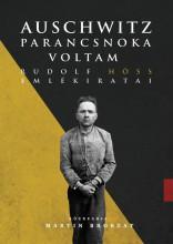 AUSCHWITZ PARANCSNOKA VOLTAM - RUDOLFF HÖSS EMLÉKIRATAI - Ekönyv - HÖSS, RUDOLF-BROSZAT, MARTIN