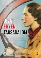 DIVAT, EGYÉN, TÁRSADALOM - Ekönyv - ELTE EÖTVÖS KIADÓ KFT.