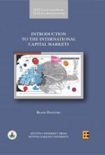INTRODUCTION TO THE INTERNATIONAL CAPITAL MARKETS - Ekönyv - PASZTORY, BLAISE