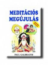 MEDITÁCIÓS MEGÚJULÁS - Ebook - GALBRAITH, PAUL